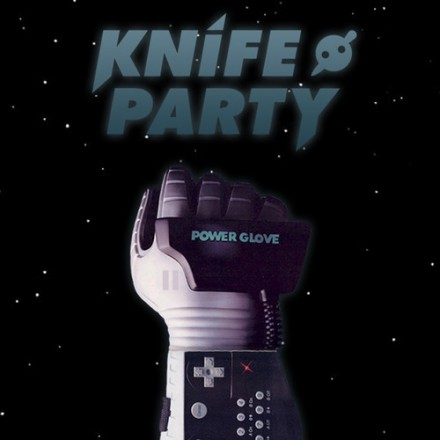 Knife Party - Power Glove (Preview)