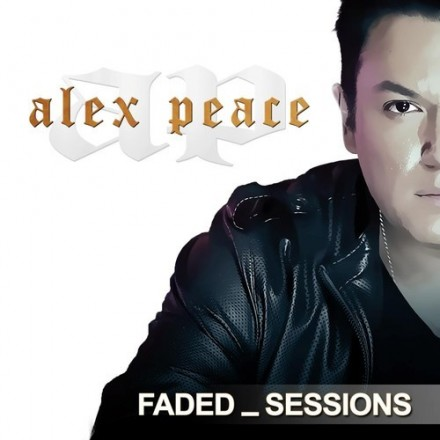 [ELECTRO/HOUSE] Alex Peace - FADED Sessions: Episode 51