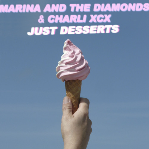 "[SYNTH/POP] Marina & The Diamonds and Charli XCX – ""Just Desserts"""