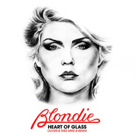 "[ELECTRO/DANCE] Blondie - ""Heart Of Glass"" (Oliver & Thee Mike B Remix)"