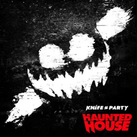 [ELECTRO/HOUSE] Knife Party - 'Haunted House' EP