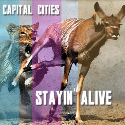 [SYNTH/POP] Capital Cities - &quot;Stayin&#039; Alive&quot; (Bee Gee&#039;s Cover)