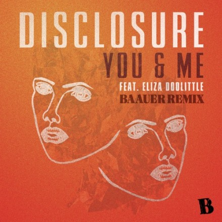 [ELECTRO] Disclosure ft. Eliza Doolittle - &quot;You &amp; Me&quot;  (Baauer Remix)