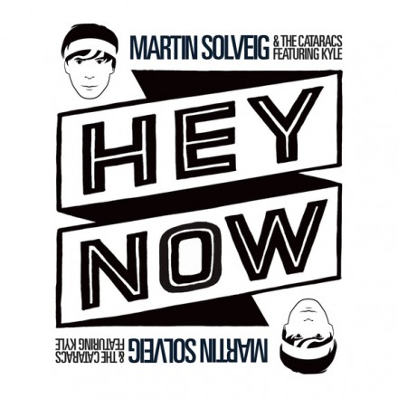 "[ELECTRO/POP] Martin Solveig & The Cataracs ft. Kyle - ""Hey Now"""