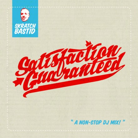 [QUICK MIX - HIP-HOP/FUNK]  Skratch Bastid - 'Satisfaction Guaranteed Mix'
