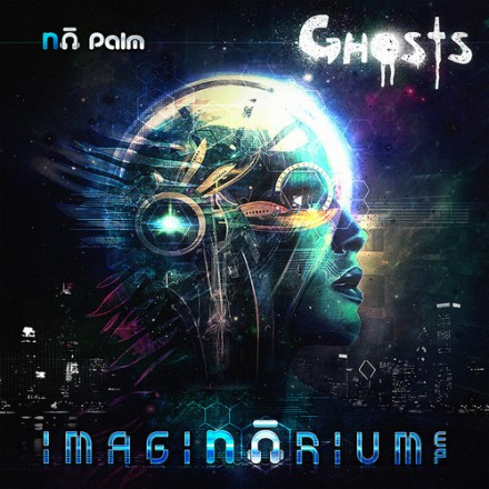 "[CHILL/HIP-HOP]  Nā Palm - ""Ghosts"" (Imaginarium EP Preview)"