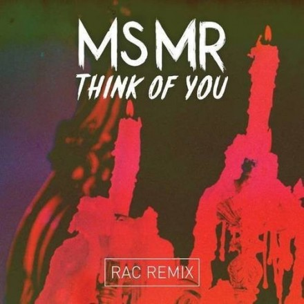 ms-mr-think-of-you-rac-remix