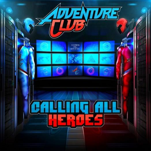 Adventure-club-Calling-All-Heroes-EP-artwork