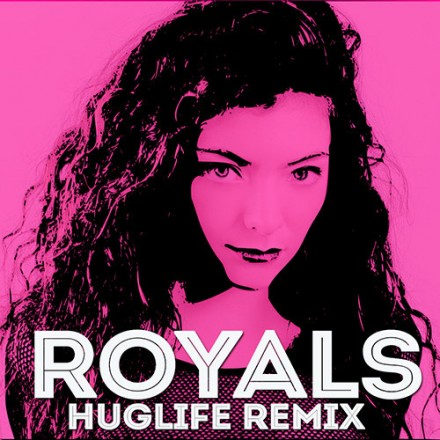 "[BASS/TRAP] Lorde - ""Royals"" (Huglife Remix)"