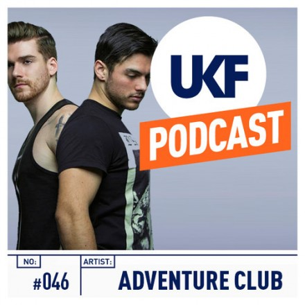 [QUICK MIX - ELECTRO HOUSE/DUBSTEP] Adventure Club - 'UKF Music Podcast #46'