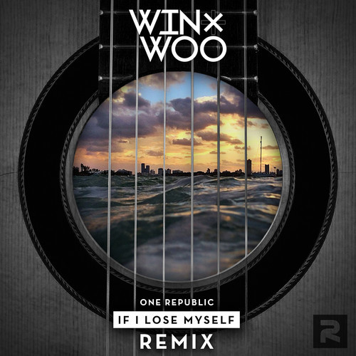 "[ELECTRO/HOUSE] One Republic – ""If I Lose Myself"" (Win & Woo Remix)"