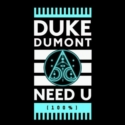"[CHILL/TRAP] Duke Dumont - ""Need U (100%)"" (Black Boots Remix) [Free Download]"
