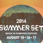 [FESTIVAL NEWS] Summer Set Camping & Music Festival Announces Phase 1 Lineup