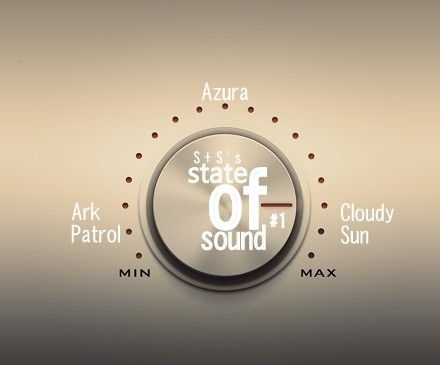 State of Sound #1-Azura, Cloudy Sun, Ark Patrol