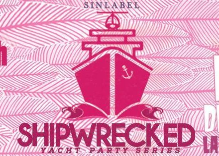 [EVENT RECAP] Sin Label and Primary Night Club Get 'SHIPWRECKED': A Yacht Party Review