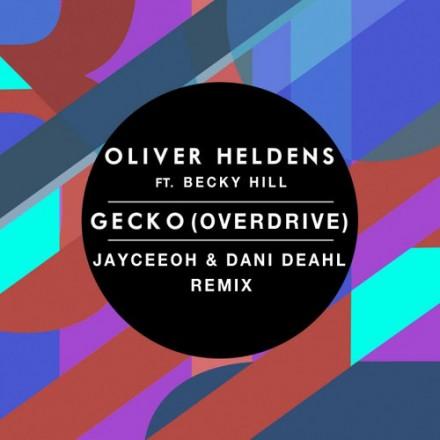 """[BASS/TRAP] Oliver Heldens ft. Becky Hill - """"Gecko (Overdrive)"""" (JayCeeOh & Dani Deahl Remix)"""