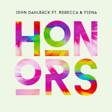 "[PROGRESSIVE HOUSE] John Dahlbäck ft. Rebecca & Fiona - ""Honors"""