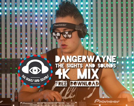 [EXCLUSIVE FREE DOWNLOAD] DangerWayne - The Sights And Sounds 4K Mix