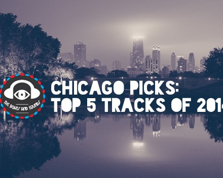 [END OF YEAR] Chicago Producers Pick Their Top 5 Tracks Of 2014