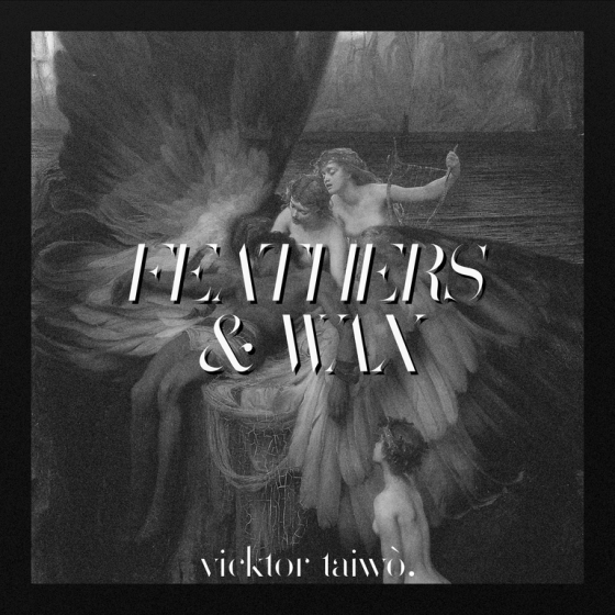 Vicktor-Taiwo-Feather-Wax-Single-Art–560×560