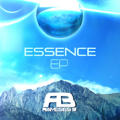 [Drum & Bass / Dubstep] Rameses B – Essence EP