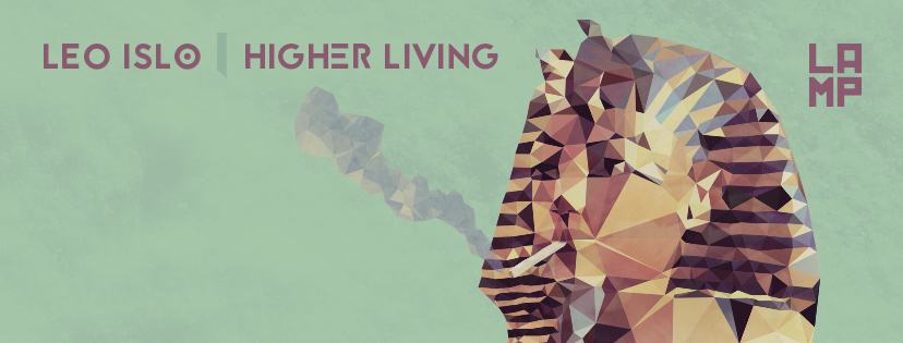 [INDIE/HOUSE] Leo Islo – Higher Living