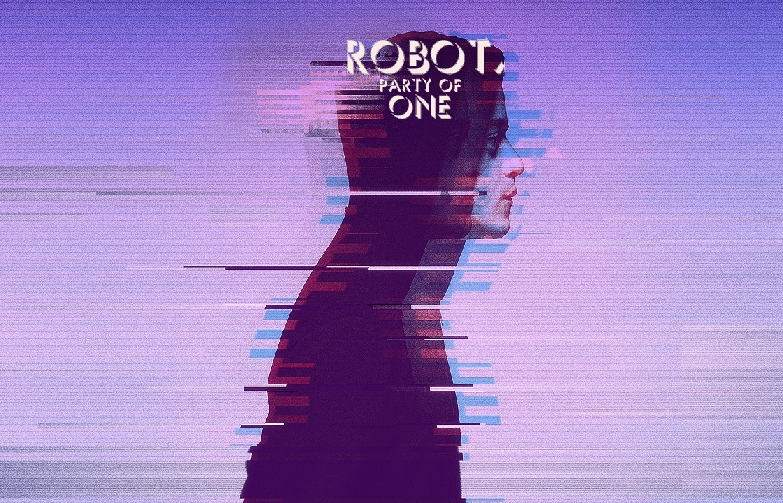 ROBOT, PARTY OF ONE: A MIX 4 SOCIALIZING AGAIN (COS NO ONE WANTS A SAD FRIEND)