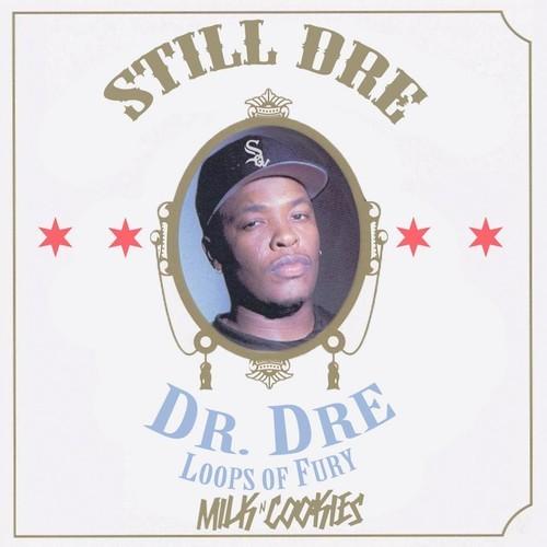 Dr. Dre – Still Dre (Milk N Cookies VIP Edit)
