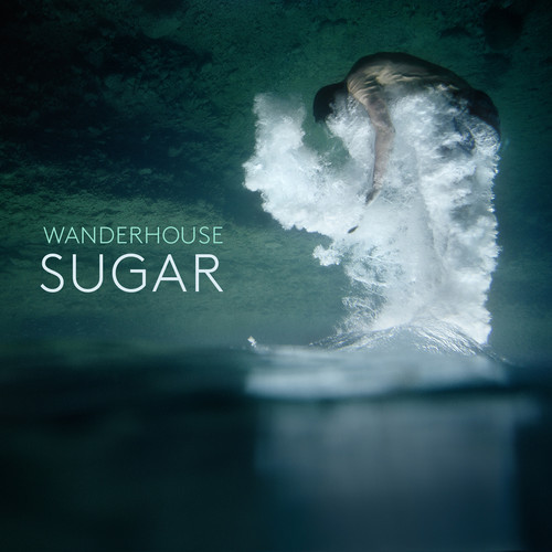 "[DREAM/POP] Wanderhouse – ""Sugar"""