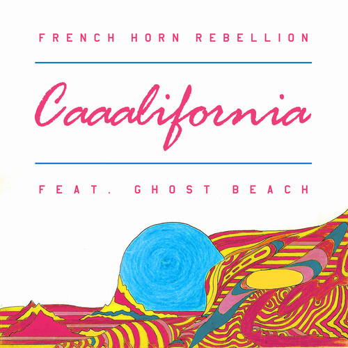 """[INDIE/DANCE] French Horn Rebellion ft. Ghost Beach – """"Caaalifornia"""""""