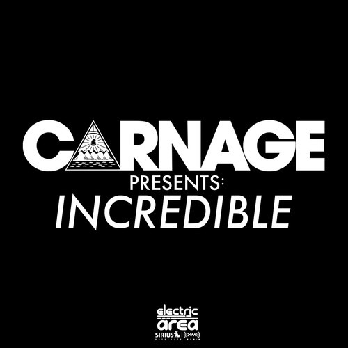 [QUICK MIX – ELECTRO/HOUSE] Carnage ft. Deorro – 'Incredible: Episode 007'