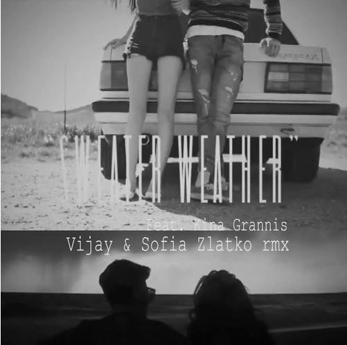 "The Neighbourhood ft. Kina Grannis – ""Sweater Weather"" (Vijay & Sofia Zlatko Remix)"