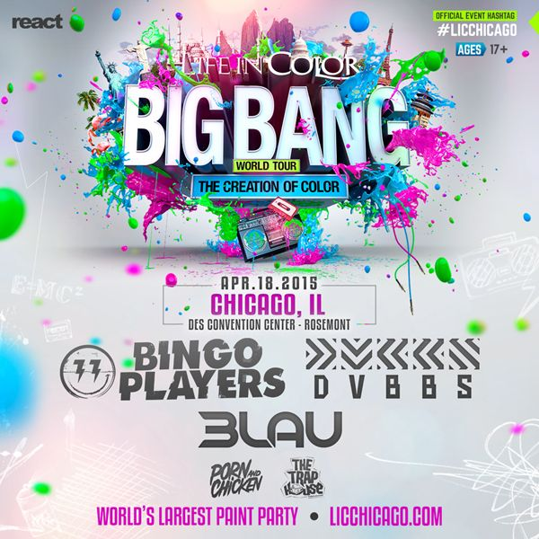 [TICKET GIVEAWAY] Experience Life In Color's 'Big Bang' with Bingo Players, DVBBS and 3LAU in Rosemont