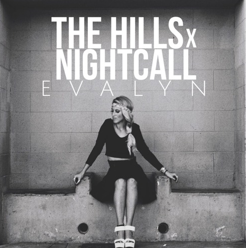 [MASHUP/FREE DOWNLOAD] EVALYN- The Hills x Nightcall (Prod. Louis Vivet)