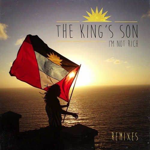 "[HOUSE] The King's Son – ""I'm Not Rich"""