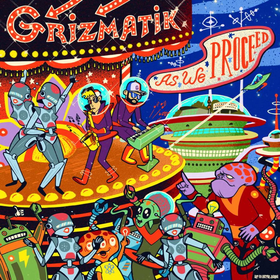 """[ELECTRO FUNK] GRiZMATiK – """"As We Proceed"""" + Tour Details!"""