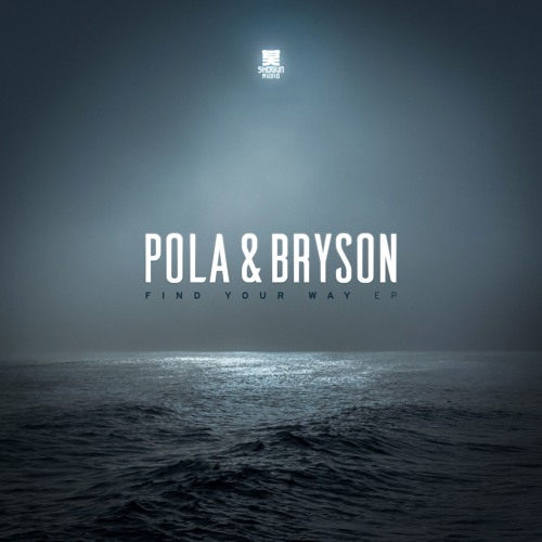 [DRUM & BASS] Pola & Bryson – Find Your Way EP