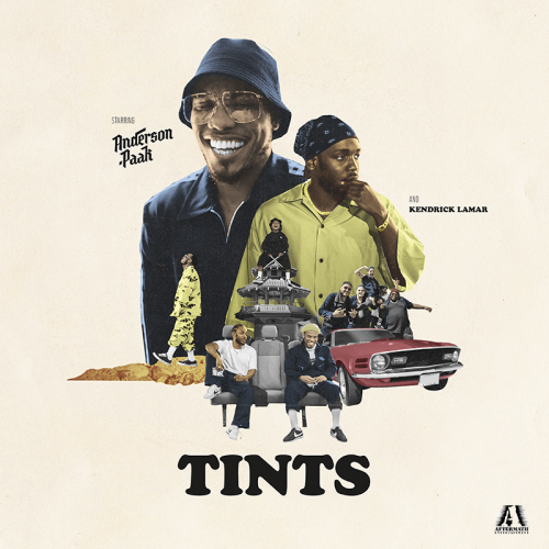 """TINTS"" ANDERSON PAAK FEAT. KENDRICK LAMAR"
