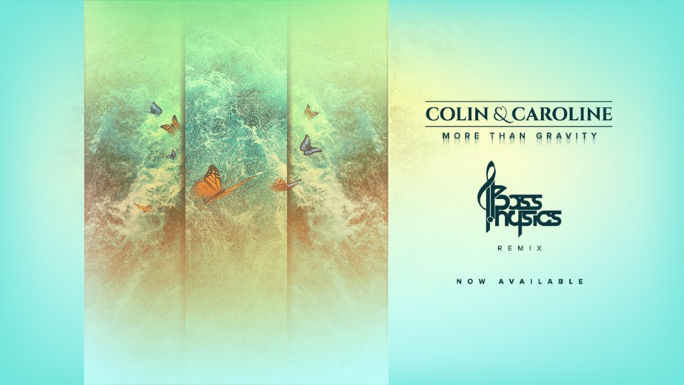 "Bass Physics Drops Heartfelt Remix of Colin and Caroline's ""More Than Gravity"""